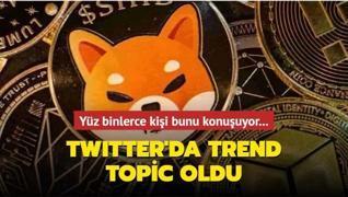 Yüz binlerce kişi bunu konuşuyor... Twitter'da trend topic oldu