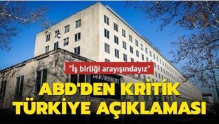 ABD Dışişleri'nden kritik Türkiye açıklaması
