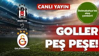 CANLI: Beşiktaş-Galatasaray