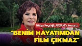 'Benim hayatımdan film çıkmaz'