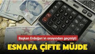 Başkan Erdoğan'ın onayından geçmişti: Esnafa çifte müjde
