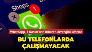 WhatsApp, 1 Kasım'dan itibaren bazı telefonlarda çalışmayacak