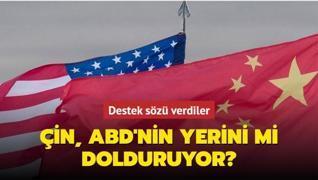 Destek sözü verdiler... Çin, ABD'nin yerini mi dolduruyor?