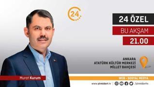 24 Özel Bakan Murat Kurum'u ağırlıyor