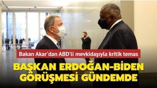 Bakan Akar'dan ABD'li mevkidaşıyla kritik temas: Başkan Erdoğan-Biden görüşmesi gündemde
