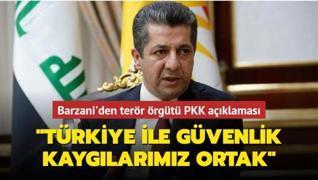 Barzani'den Türkiye açıklaması: Ortak güvenlik kaygılarımız var