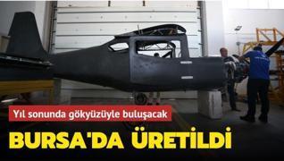 Bursa'da üretildi... Yerli eğitim uçağı gökyüzüyle buluşacak