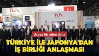 Uzaya bir adım daha... Türkiye ile Japonya iş birliği anlaşması yaptı
