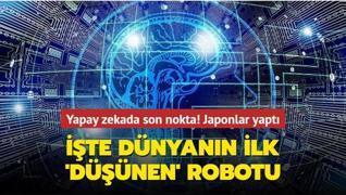 Yapay zekada son nokta! Japonlar yaptı... İşte dünyanın ilk 'düşünen' robotu