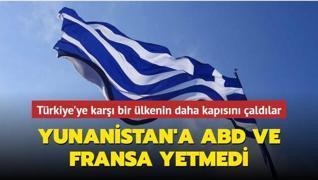 Yunanistan'a ABD ve Fransa yetmedi... Türkiye'ye karşı bir ülkenin daha kapısını çaldılar