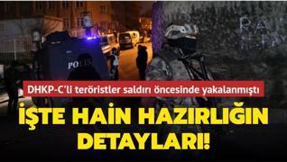 DHKP-C'li teröristler saldırı öncesinde yakalanmıştı... İşte hain hazırlığın detayları!