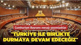 Cumhuriyet Bayramı mesajı yayımladılar: Türkiye ile birlikte durmaya devam edeceğiz