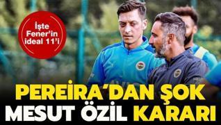 İşte Fenerbahçe'nin ideal ilk 11'i! Şok karar...
