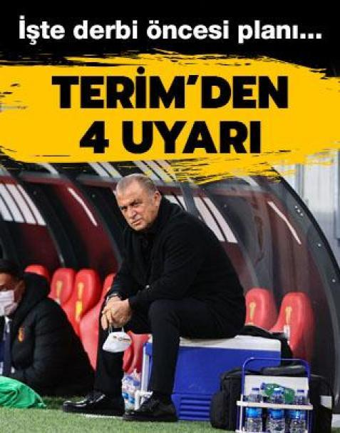 Fatih Terim'den derbi öncesi oyuncularına 4 uyarı