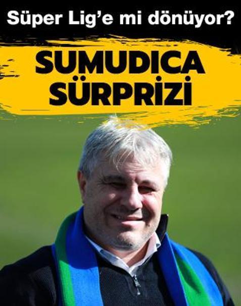 Sumudica sürprizi! Süper Lig'e mi dönüyor?