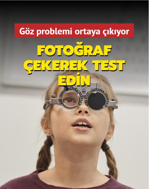 Çocuğun göz sağlığını fotoğraf çekerek test edebilirsiniz