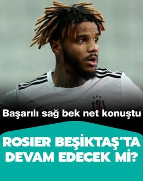 Rosier Beşiktaş'ta devam edecek mi? Açıkladı