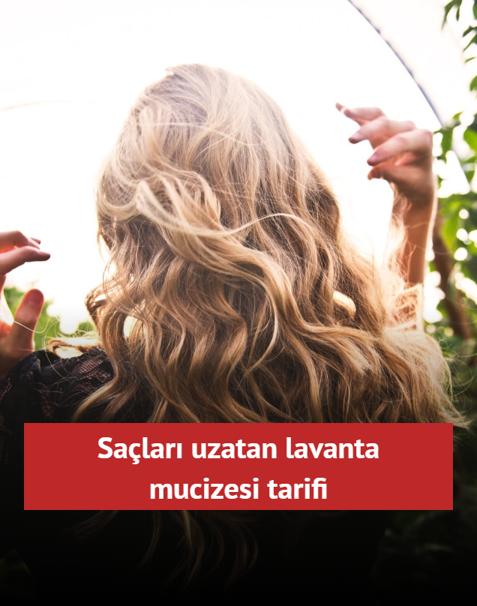 Saçlarınızda lavanta mucizesi