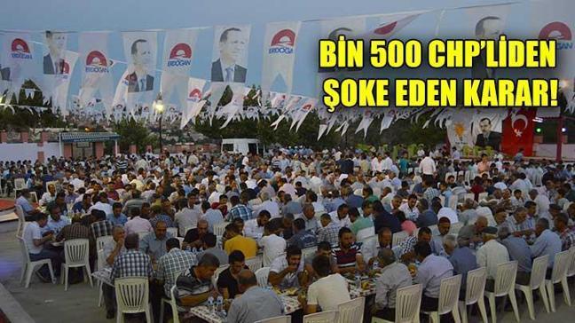 Bin 500 CHP'li AK Parti'ye geçti
