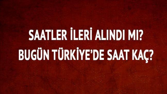 """Türkiye şu an saat kaç"""""""