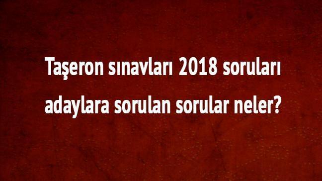 """Taşeron sınavları 2018 soruları adaylara sorulan sorular neler"""""""