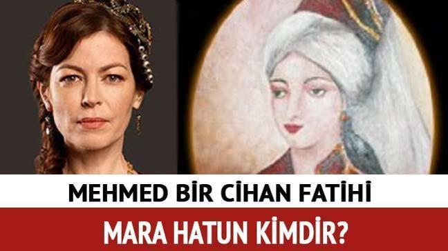"""Fatih Sultan Mehmet'in annesi Mara Hatun İdil Fırat kimdir"""" Mara Hatun kimdir"""""""