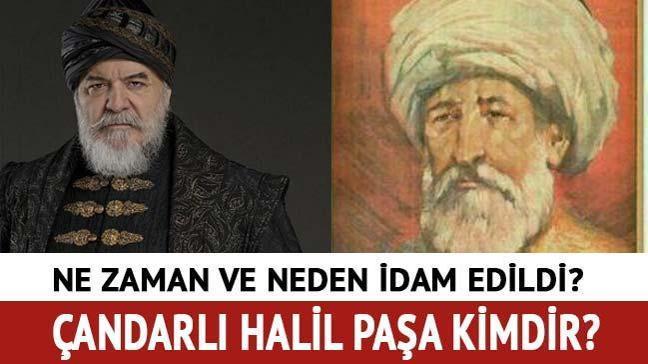 "Çandarlı Halil Paşa kimdir"""