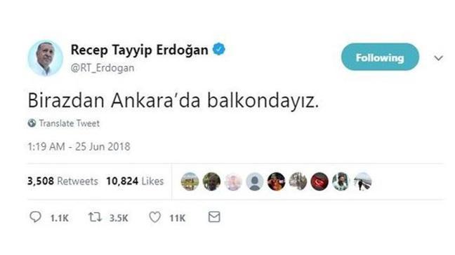 Cumhurbaşkanı Erdoğan balkon konuşmasını yapacağını Twitter'dan duyurdu