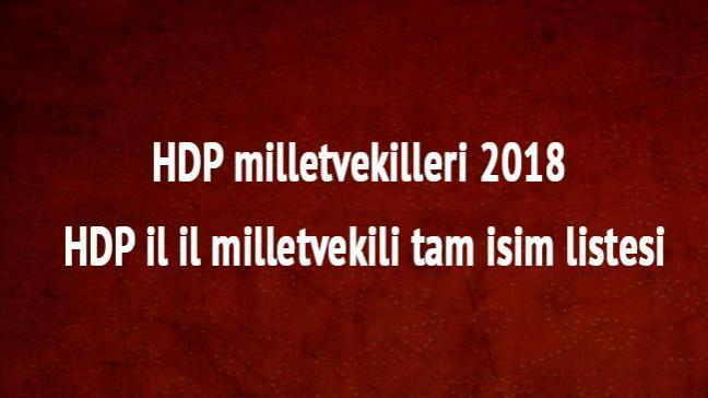 HDP milletvekilleri HDP il il milletvekili tam isim listesi HDP oy oranı 24 Haziran 2018