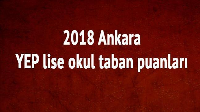 2018 Ankara YEP lise okul taban puanları