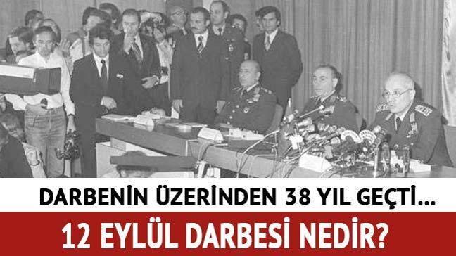 """12 Eylül 1980 darbesi nedir, neler oldu"""" 12 Eylül darbesi sözleri nelerdir"""""""