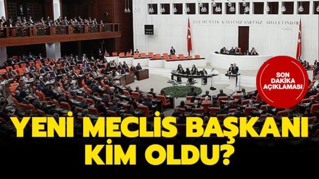 """Yeni Meclis Başkanı kim oldu"""" TBMM Meclis Başkanı seçimi sonuçları açıklandı"""