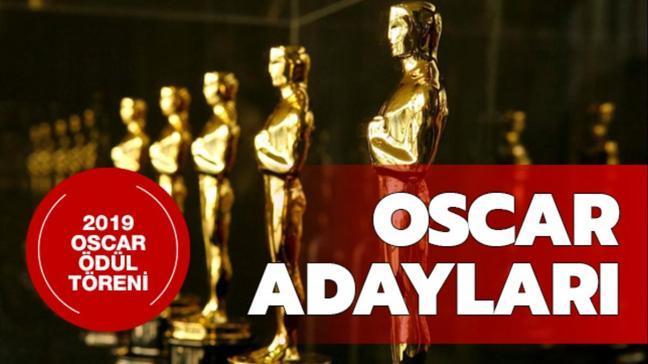 """Oscar adayları kimler"""" 2019 Oscar ne zaman, hangi kanalda"""""""