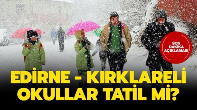 """Edirne ve Kırklareli'de bugün okullar tatil mi"""" Valilik son dakika açıklaması yaptı mı"""""""
