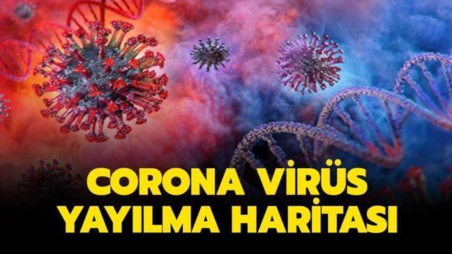 Corona virüs (koronavirüs) haritası haberimizde!