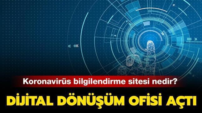 Dijital Dönüşüm Ofisi'nden koronavirüs bilgilendirme sitesi