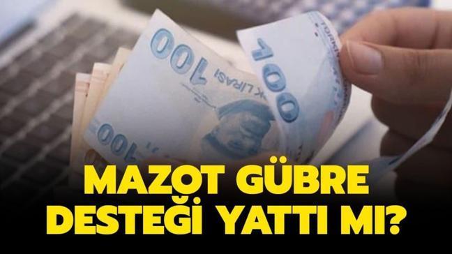 """Mazot gübre desteği ödemeleri başladı mı"""""""