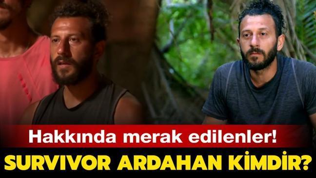 """Survivor Ardahan Uzkanbaş kimdir, nereli"""" Survivor Ardahan kaç yaşında"""" İşte hayatı ve merak edilenler..."""