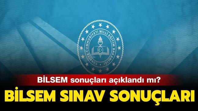 """BİLSEM sınav sonuçları açıklandı mı"""""""