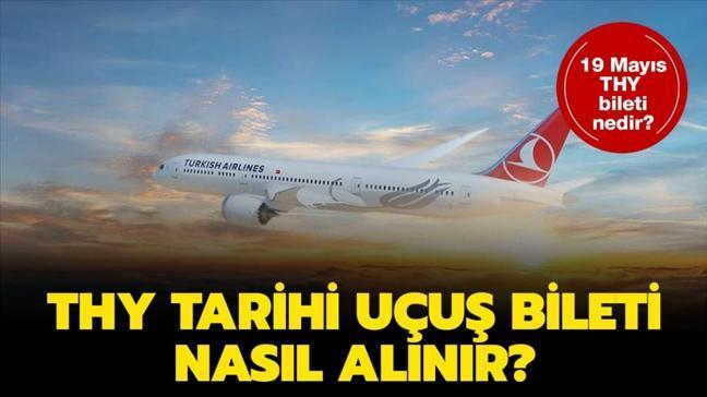 """THY tarihi uçuş bileti nedir, nasıl alınır"""" 19 Mayıs tarihe yolculuk bileti oluşturma sayfası"""