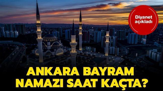 "Ankara kuşluk ve bayram namazı vakti 2020! Ankara bayram namazı saat kaçta"" İşte kuşluk vakti..."