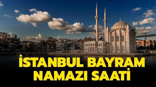 """İstanbul bayram namazı saat kaçta"""""""