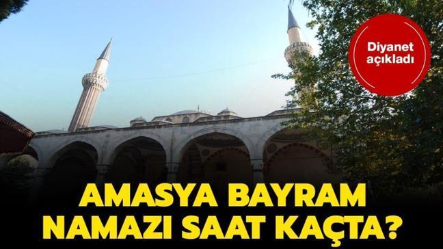 """Amasya bayram namazı ve duha vakti 2020   Amasya bayram namazı saat kaçta"""""""