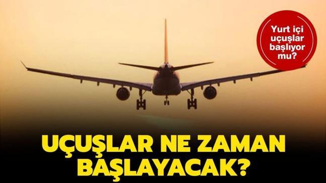 """Seyahat yasağı kalktı mı"""" Uçuşlar ne zaman başlayacak"""""""