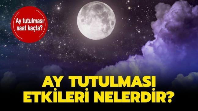 """5 Haziran 2020 Ay tutulması saat kaçta"""" Ay tutulması baş ağrısı yapar mı, etkileri nelerdir"""" İşte merak edilenler..."""