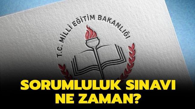 """Sorumluluk sınavı tarihi nedir"""""""