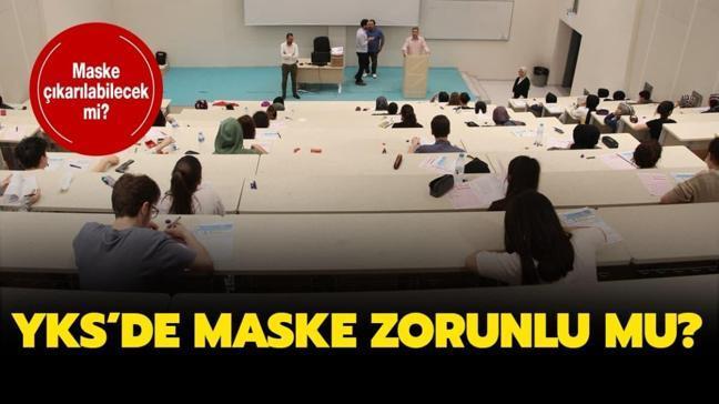 "YKS'de maske takmak zorunlu mu"" YKS'de maske takılacak mı"""