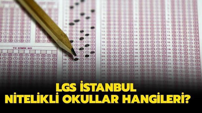 """LGS İstanbul nitelikli okullar hangileri"""" YEP LGS nitelikli liselerin yüzdelik dilimleri açıklandı mı"""""""