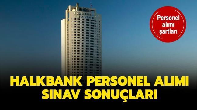 """Halkbank sınav sonuçları ne zaman açıklanacak"""" Halkbank personel alımı sınavı sonuç tarihi 2020"""