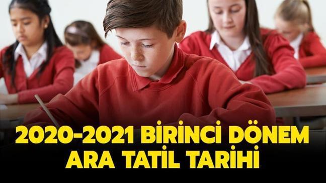 2020-2021 birinci dönem ara tatil tarihi